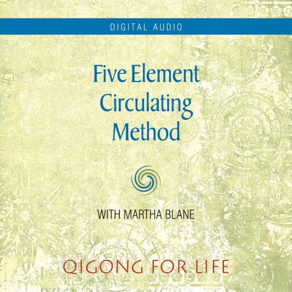Five Element Circulating - Audio